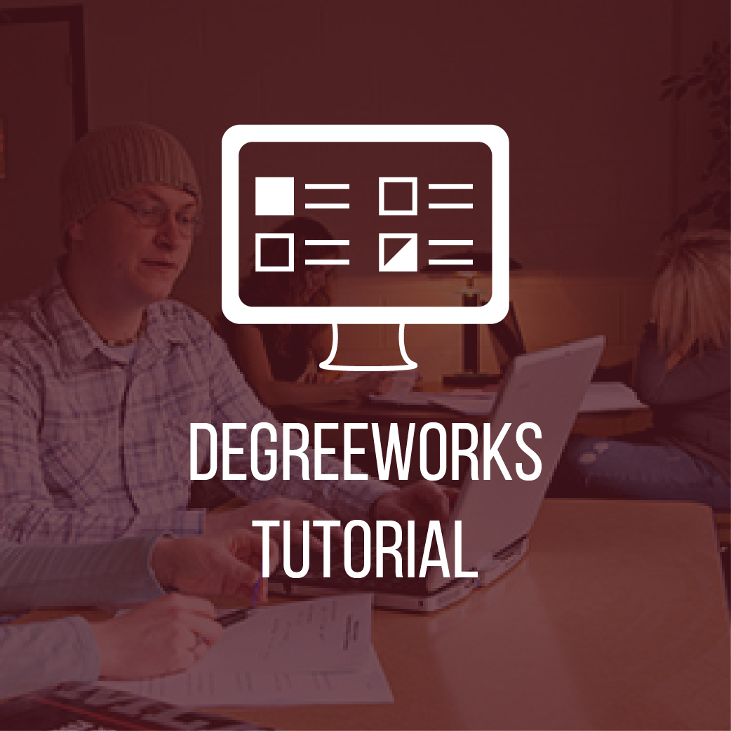 Degreeworks Tutorial
